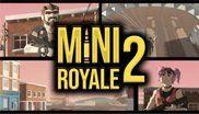 MiniRoyale 2