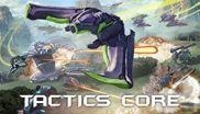 Tactics Core